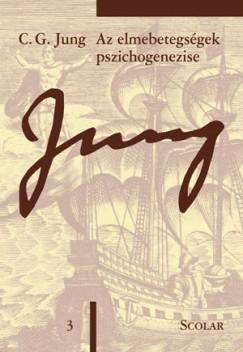 Carl Gustav Jung - Az elmebetegségek pszichogenezise