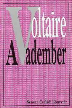 Francois-Marie Voltaire - A vadember