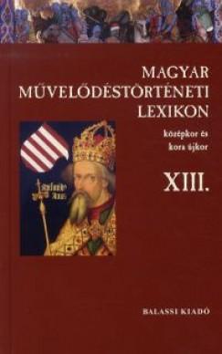 Kőszeghy Péter - Magyar Művelődéstörténeti Lexikon XIII.