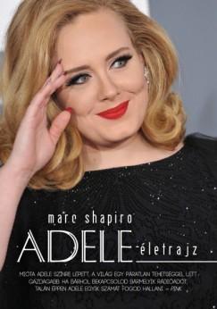 Marc Shapiro - Adele-életrajz