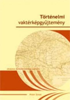 Pintér Zoltán - Történelmi vaktérképgyűjtemény