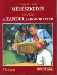 Karl Kiess - Franz Lampeitl - Méhészkedés - A Zander rakodókaptár