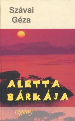 Szávai Géza - Aletta bárkája