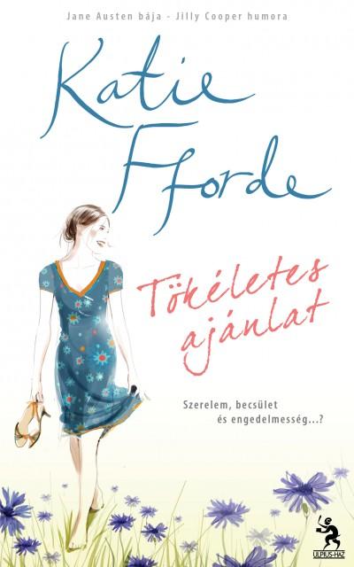 Katie Fforde - T�k�letes aj�nlat