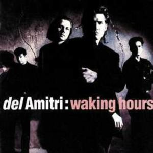 - Waking Hours