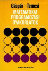 Gáspár László - Temesi József - Matematikai programozási gyakorlatok