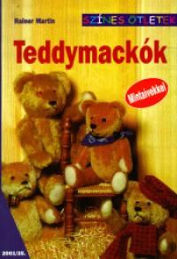 Reiner Martin - Teddymackók