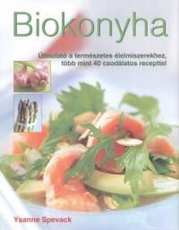 Ysanne Spevack - Biokonyha