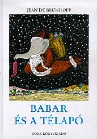 Jean De Brunhoff - Babar és a télapó