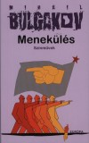 Mihail Bulgakov - Menek�l�s