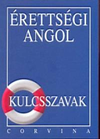 Dr. Budai László - Érettségi angol - Kulcsszavak