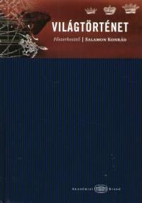 Salamon Konrád  (Szerk.) - Világtörténet