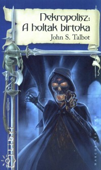 John S. Talbot - Nekropolisz: A holtak birtoka