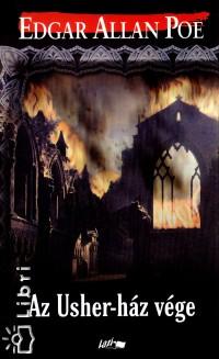 Edgar Allan Poe - Az Usher-ház vége