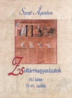 Szent Ágoston - Zsoltármagyarázatok - IV. kötet