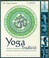 Dr. Georg Feuerstein - Yoga Tradíció I. kötet