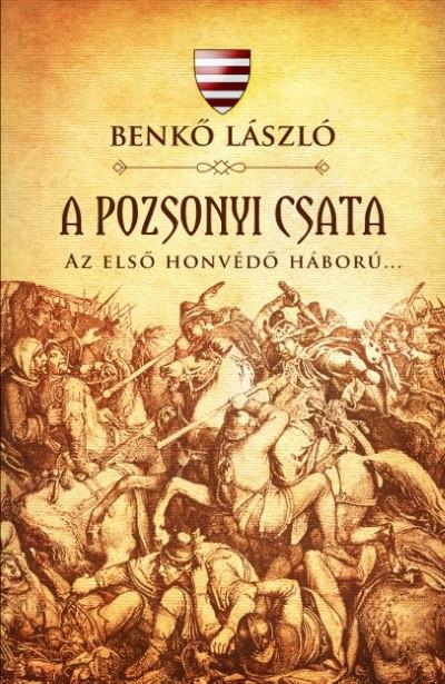 Benkő László - A pozsonyi csata