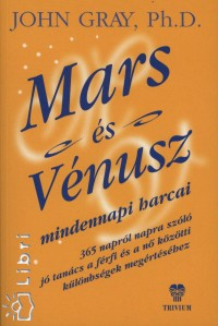 Dr. John Gray - Mars és Vénusz mindennapi harcai