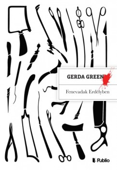 Gerda Green - Fenevadak Erdélyben