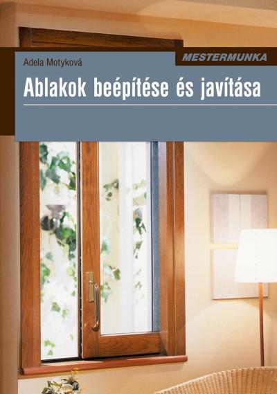 Adela Motyková - Ablakok beépítése és javítása
