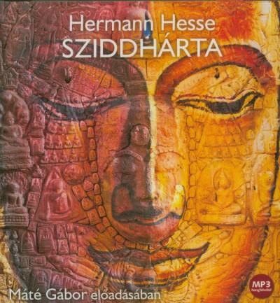 Hermann Hesse - Máté Gábor - Sziddhárta - Hangoskönyv - MP3