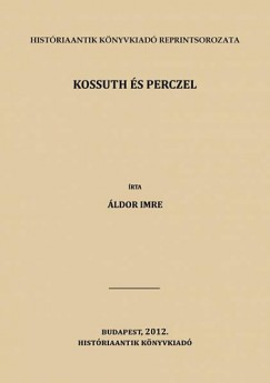 Áldor Imre - Kossuth és Perczel