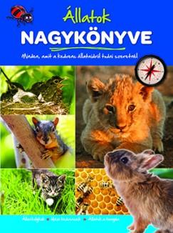 - Állatok nagykönyve: Állatkölykök, házi kedvencek, állatok a tanyán