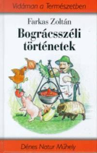 Farkas Zoltán - Bográcsszéli történetek