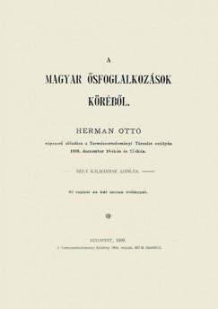 Hermann Ottó - A magyar ősfoglalkozások köréből