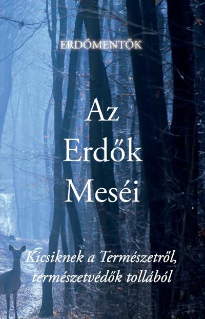 - Az Erdők Meséi