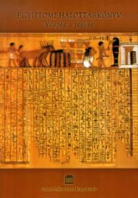 - Egyiptomi halottaskönyv