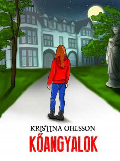 Kristina Ohlsson - Kőangyalok