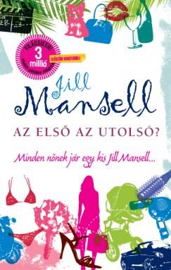 Jill Mansell - Az első az utolsó?