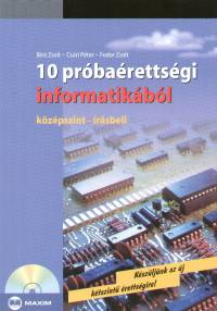 Bíró Zsolt - Csúri Péter - Fodor Zsolt - 10 próbaérettségi informatikából