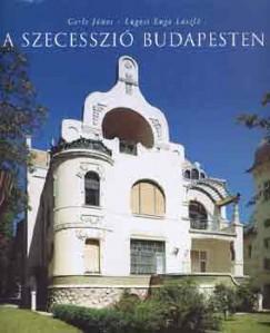 Gerle János - Lugosi Lugo László - A szecesszió Budapesten