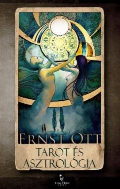 Ernst Ott - Tarot és asztrológia