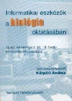 Kriska György  (Szerk.) - Informatikai eszközök a biológia oktatásában