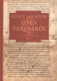 Szent Ágoston - Isten városáról III.