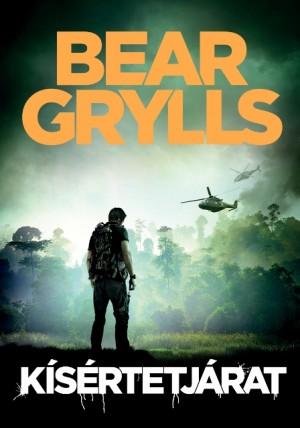 Bear Grylls - K�s�rtetj�rat
