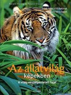 Roland Knauer - Kerstin Viering - Az állatvilág képekben