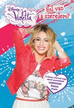 - Disney - Violetta - Hol van a szerelem?