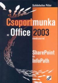 Schönhofen Péter - Csoportmunka az Office 2003 rendszerrel
