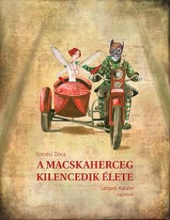 Gimesi Dóra - A Macskaherceg kilencedik élete