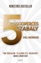 Mel Robbins - Barsi Nikoletta  (Szerk.) - 5 másodperces szabály
