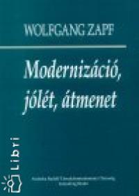 Wolfgang Zapf - Modernizáció, jólét, átmenet