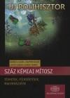 Csupor Dezs� - Gunda Tam�s - Kov�cs Lajos - Lente G�bor - Sz�z k�miai m�tosz