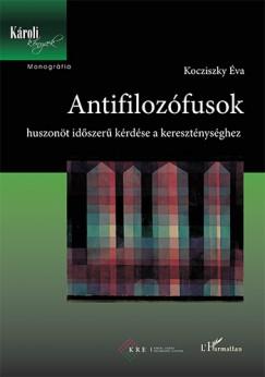 Kocziszky Éva - Antifilozófusok
