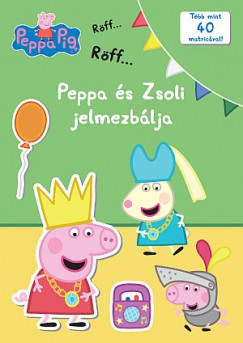 - Peppa malac - Peppa és Zsoli jelmezbálja