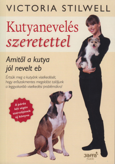 Victoria Stilwell - Kutyanevelés szeretettel
