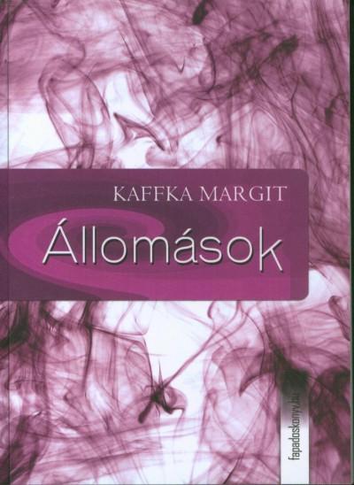 Kaffka Margit - Állomások